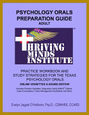 Psychology Orals Preparation Guide Adult Practice Workbook and Study Strategies for the Texas Psychology Orals