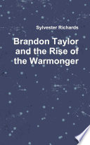 Brandon Taylor And The Rise Of The Warmonger