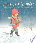 Charley s First Night