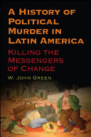A History of Political Murder in Latin America