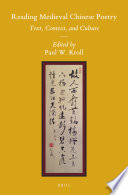 Reading Medieval Chinese Poetry