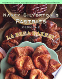 Nancy Silverton s Pastries from the La Brea Bakery