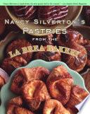 Nancy Silverton S Pastries From The La Brea Bakery