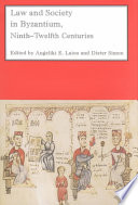 Law And Society In Byzantium 9th 12th Centuries