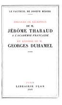Discours de réception de Jérôme Tharaud à l'Académie française et réponse de Georges Duhamel