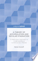 A Theory of Accumulation and Secular Stagnation