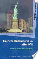 American Multiculturalism After 9 11
