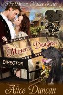 download ebook the miner\'s daughter (the dream maker series, book 3) pdf epub