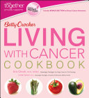 Betty Crocker Living With Cancer Cookbook