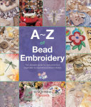 A Z of Bead Embroidery