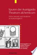 Spuren der Avantgarde: Theatrum alchemicum