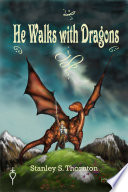 Book He Walks with Dragons