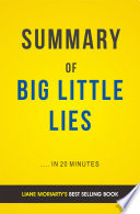 Big Little Lies  by Liane Moriarty   Summary   Analysis