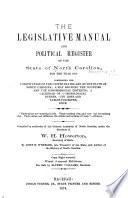 The Legislative Manual And Political Register Of The State Of North Carolina