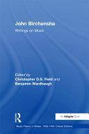 John Birchensha  Writings on Music