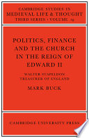 Politics, Finance and the Church in the Reign of Edward II Of Exeter College Oxford And