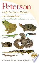 Peterson Field Guide to Reptiles and Amphibians of Eastern and Central North America  Fourth Edition