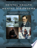 Mental Health and Mental Disorders  An Encyclopedia of Conditions  Treatments  and Well Being  3 volumes