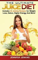 The Ultimate Juice Diet