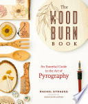The Wood Burn Book Book PDF