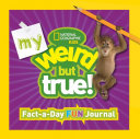 My Weird But True  Fact A Day Fun Journal