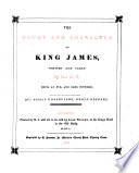 The court and character of king James  written and taken by sir A W  Repr