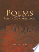Poems from the Mind Of a Madman