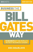 Big Shots  Business the Bill Gates Way