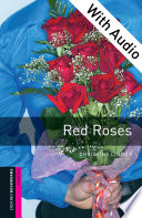 Red Roses With Audio Starter Level Oxford Bookworms Library