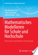 Mathematisches Modellieren für Schule und Hochschule