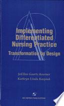 Implementing Differentiated Nursing Practice