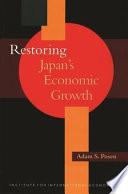 Restoring Japan s Economic Growth