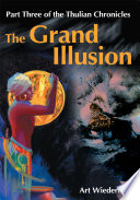Ebook The Grand Illusion Epub Arthur Wiederhold Apps Read Mobile