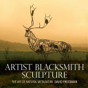Artist Blacksmith Sculpture