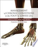Management of Chronic Musculoskeletal Conditions in the Foot and Lower Leg