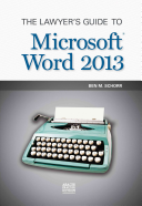 The Lawyer s Guide to Microsoft Word 2013