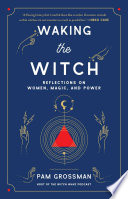 Waking the Witch Book PDF