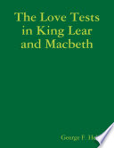 The Love Tests In King Lear and Macbeth