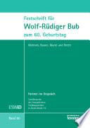 Festschrift für Wolf-Rüdiger Bub zum 60. Geburtstag