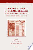 Virtue Ethics in the Middle Ages