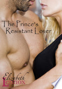 The Prince's Resistant Lover