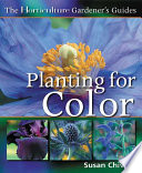 The Horticulture Gardener's Guides - Planting for Color