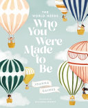 Book World Needs Who You Were Made to Be