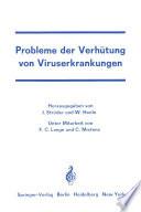 Probleme der Verhütung von Viruserkrankungen