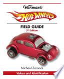 Warman s Hot Wheels Field Guide