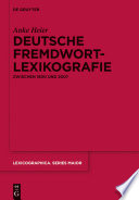 Deutsche Fremdwortlexikografie zwischen 1800 und 2007
