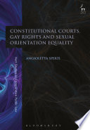 Constitutional Courts  Gay Rights and Sexual Orientation Equality