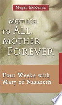 Mother to All  Mother Forever