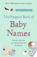 The Penguin Book of Baby Names Book PDF