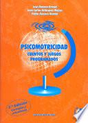 Psicomotricidad (Cuentos y juegos programados) (2a Edicion Corregida y Actualizada)